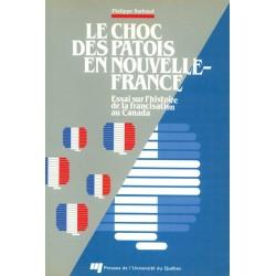 Le choc des patois en Nouvelle France de Philippe Barbaud : sommaire