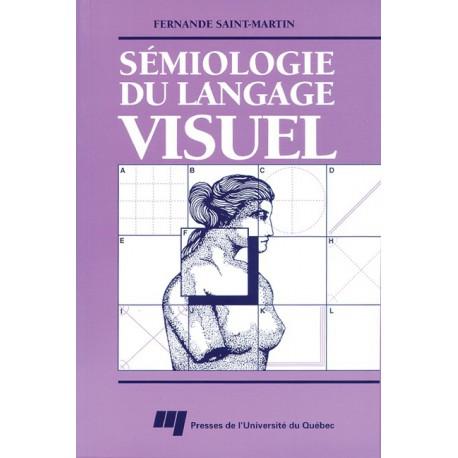 Sémiologie du langage visuel de Fernande Saint-Martin : Chapitre 1 Éléments du langage visuel