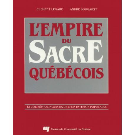 L'empire du sacré québécois de Clément Légaré et André Bougaïeff / CHAPITRE 2. VARIANTES SYNTAXIQUES