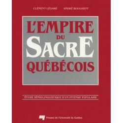 L'empire du sacré québécois de Clément Légaré et André Bougaïeff / STRUCTURES DISCURSIVES LA SYNTAXE DISCURSIVE DU SACRE