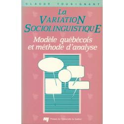 La Variation sociolinguistique de Claude Tousignant : CHAPITRE 2