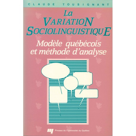 La Variation sociolinguistique de Claude Tousignant : CHAPITRE 5