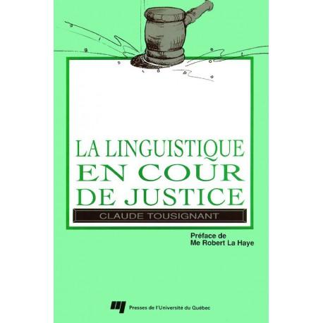 La Linguistique en cour de justice de Claude Tousignant : CHAPITRE 1