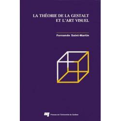 LA THÉORIE DE LA GESTALT ET L'ART VISUEL de Fernande SAINT-MARTIN : CHAPITRE 4