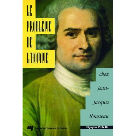 Le problème de l'Homme chez J.J. Rousseau de Nguyen Vinh-De : Sommaire