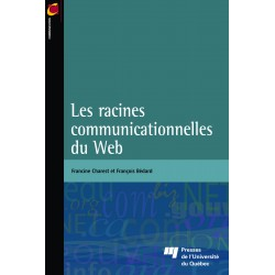 Les Racines communicationnelles du Web de Francine Charest et François Bédard : chapitre 1