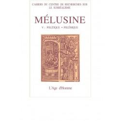 """Mélusine numéro 5 / """"LE FEUILLETON CHANGE D'AUTEUR"""" DESSEIN D'UN PAMPHLET de Jacques LEENHARDT"""