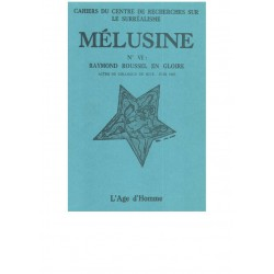 Mélusine 6 : Raymond Roussel en gloire : Chapitre 16