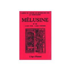 Mélusine 7 : L'âge d'or - L'âge d'Homme / SOMMAIRE