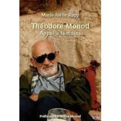 Théodore Monod, Appel à témoins de Marie-Joelle Rupp : Chapitre 9