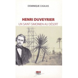 Henri Duveyrier : Un saint-simonien au désert de Dominique Casajus : Chapitre 3