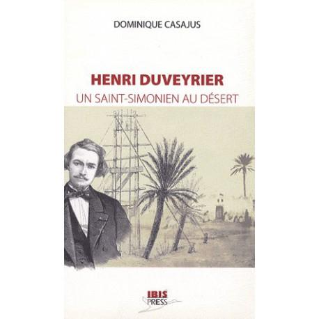 Henri Duveyrier : Un saint-simonien au désert - CHAPITRE 3