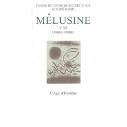 Revue du Surréalisme Mélusine numéro 12 : Lisible - Visible : Chapitre 6
