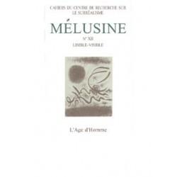 Revue du Surréalisme Mélusine 12 : Lisible - Visible : Sommaire