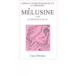 Revue du surréalisme Mélusine numéro 13 : Le surréaliste et son psy : Chapitre 14