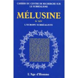 Revue du surréalisme Mélusine numéro 14 : L'Europe surréaliste : Chapitre 4