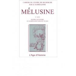 Revue du surréalisme Mélusine numéro 18 : Maxime Alexandre, un surréaliste sans feu ni lieu : Chapitre 13