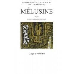 Mélusine 19 : Mexique, miroir magnétique / SOMMAIRE