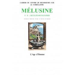Revue du Surréalisme Mélusine numéro 2 : Occulte - Occultation : Chapitre 3