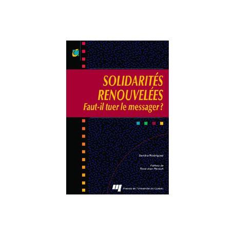 Solidarités renouvelées de Sandra Rodriguez : sommaire