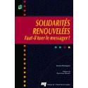 Solidarités renouvelées de Sandra Rodriguez / SOMMAIRE