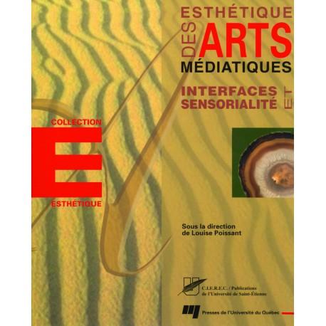 Esthétiques des Arts : Interfaces et sensorialité / CHRISTIAN VANDENDORPE