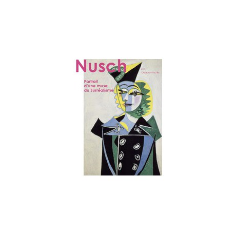 Nusch, portrait of a surrealist muse - ebook