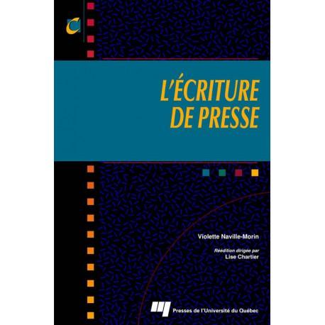 L'écriture de presse, de Violette Naville-Morin / sommaire