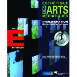 Proliférations des écrans, direction de Louise Poissant – Pierre Tremblay : Chapitre 21