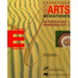 Esthétique des arts médiatiques sous la direction de Louise Poissant / CHAPITRE 1