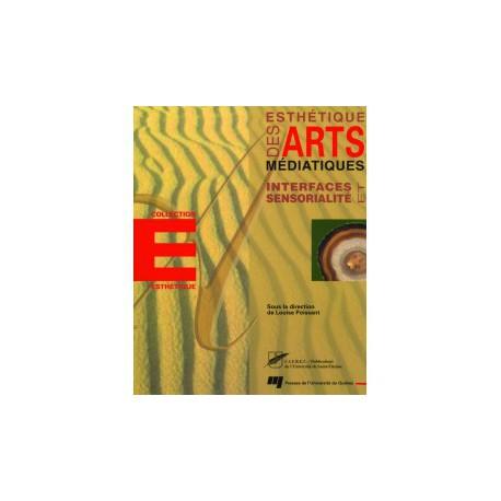 Esthétiques des Arts sous le direction de Louise Poissant / CHAPITRE 17