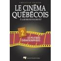 Le cinéma québécois à la recherche d'une identité de Christian Poirier T2 : Table des matières