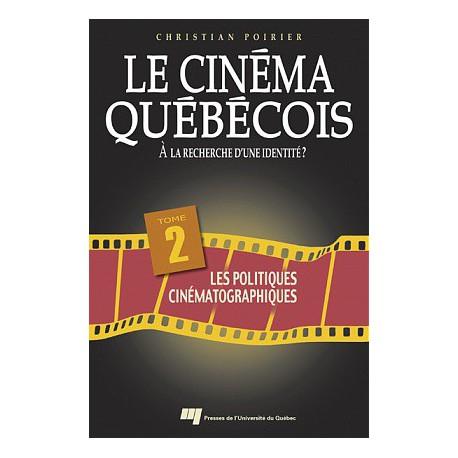 Le cinéma québécois à la recherche d'une identité de Christian Poirier / CHAPITRE 9