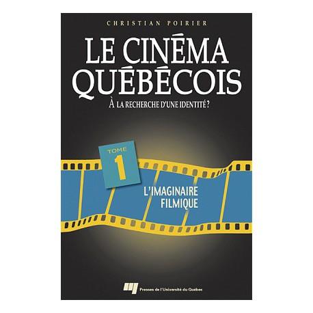 Le cinéma québécois à la recherche d'une identité de Christian Poirier T1 / CHAPITRE 2