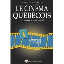 Le cinéma québécois à la recherche d'une identité de Christian Poirier T1 / CHAPITRE 3
