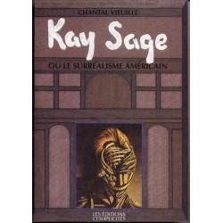 Kay Sage ou le Surréalisme américain de Chantal Vieuille - Biographie