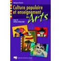 Culture populaire et enseignement des arts de Monique Richard : Table des matières