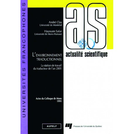 L'environnement traductionnel sous la direction d'André Clas et Safar Hayssam / CHAPITRE 26