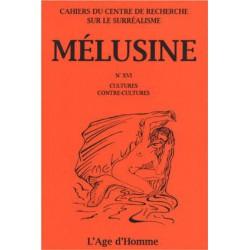 Mélusine 16 : Cultures - Contre-culture / SOMMAIRE