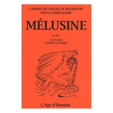 Mélusine 16 : Cultures - Comcontre-culture / SOMMAIRE