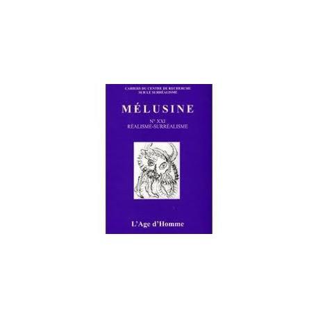 Mélusine 21 : Réalisme et surréalisme / CHAPITRE 8