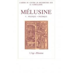 Mélusine 5 : Politique - Polémique / CHAPITRE 13