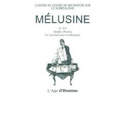 Revue du surréalisme Mélusine numéro 15 : Le surréalisme en Hongrie : Chapitre 22