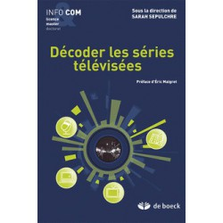 Décoder les séries télévisées sous la direction de Sarah Sepulchre / CHAPITRE 1