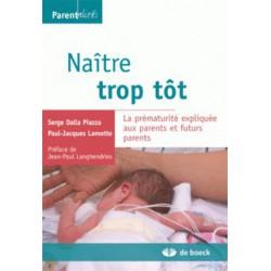 Naître trop tôt de Serge Dalla Piazza et Paul-Jacques Lamotte / SOMMAIRE