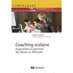 Coaching scolaire - Augmenter le potentiel des élèves en difficulté de Gaëtan Gabriel à télécharger sur artelittera.com