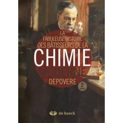 La fabuleuse histoire des bâtisseurs de la chimie moderne de Peul Depovere / SOMMAIRE