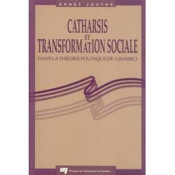 Catharsis et transformation sociale dans la théorie politique de Gramsci d'Ernst Jouthe / BIBLIOGRAPHIE