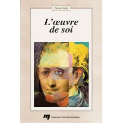 L'oeuvre de soi de Pierre Fortin / INTRODUCTION