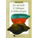La morale, l'éthique, l'éthicologie-Une triple façon d'aborder les questions d'ordre moral de Pierre Fortin : Bibliographie